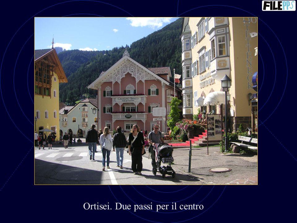Ortisei. Due passi per il centro
