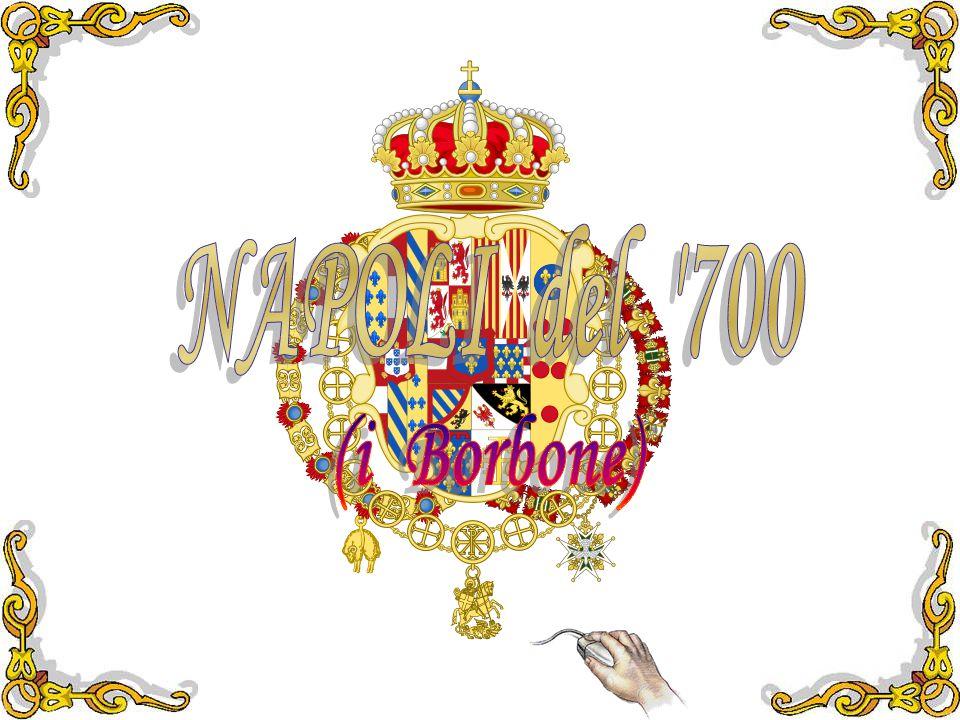 NAPOLI del 700 (i Borbone)