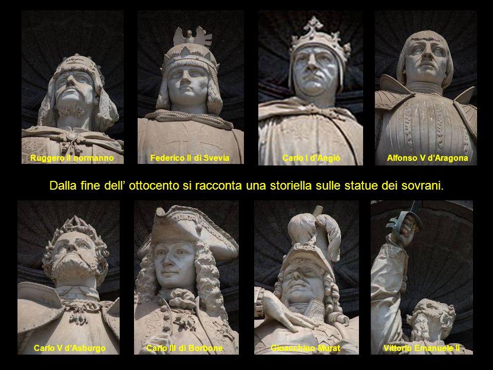 Ruggero il normanno Federico II di Svevia. Carlo I d'Angiò. Alfonso V d'Aragona.