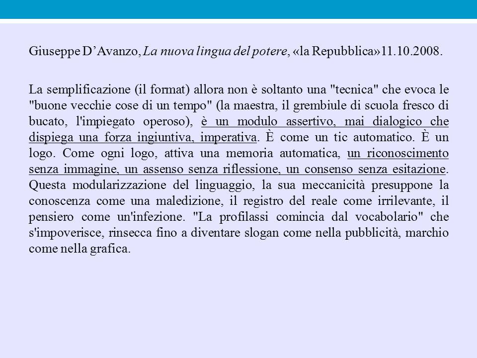 Giuseppe D'Avanzo, La nuova lingua del potere, «la Repubblica»11. 10