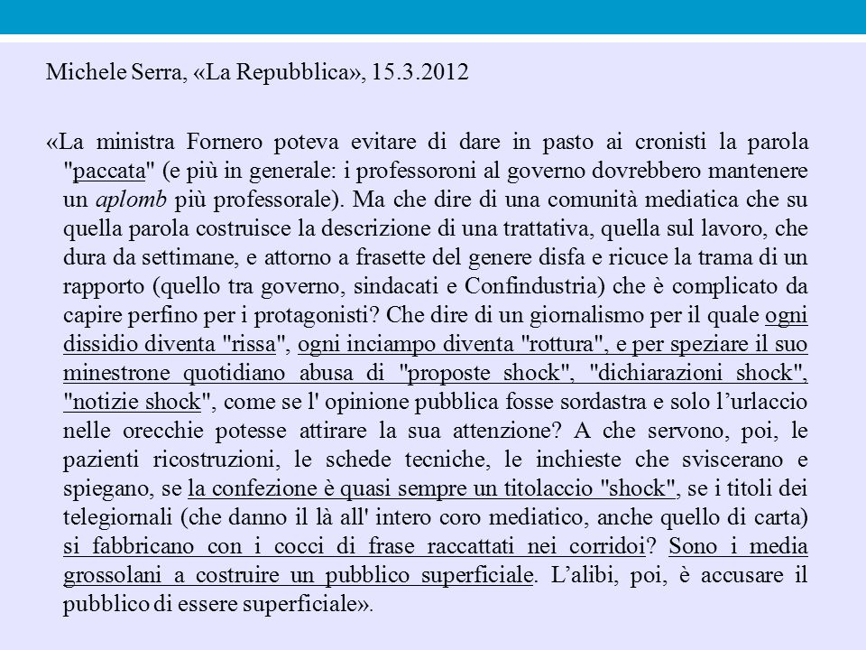 Michele Serra, «La Repubblica», 15.3.2012