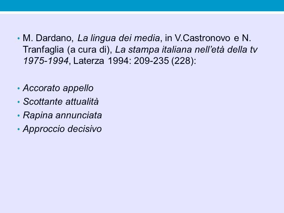 M. Dardano, La lingua dei media, in V. Castronovo e N