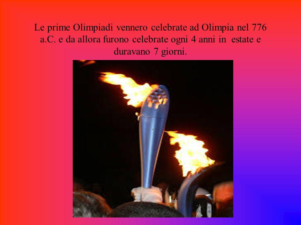 Le prime Olimpiadi vennero celebrate ad Olimpia nel 776 a. C
