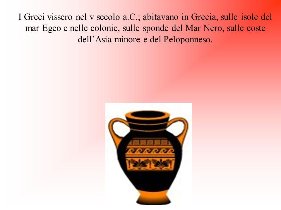 I Greci vissero nel v secolo a. C