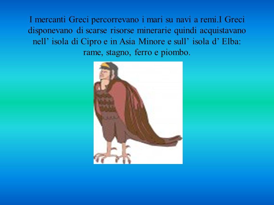 I mercanti Greci percorrevano i mari su navi a remi