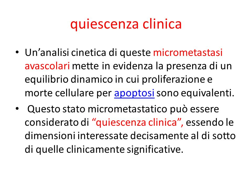quiescenza clinica