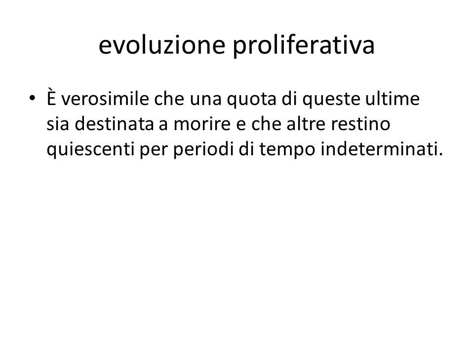 evoluzione proliferativa