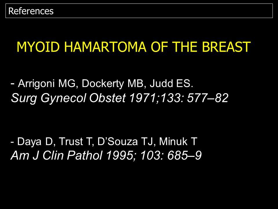 MYOID HAMARTOMA OF THE BREAST
