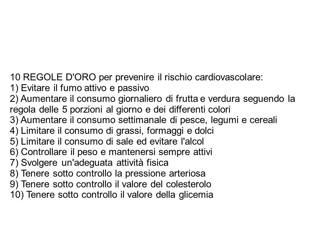 10 REGOLE D ORO per prevenire il rischio cardiovascolare: