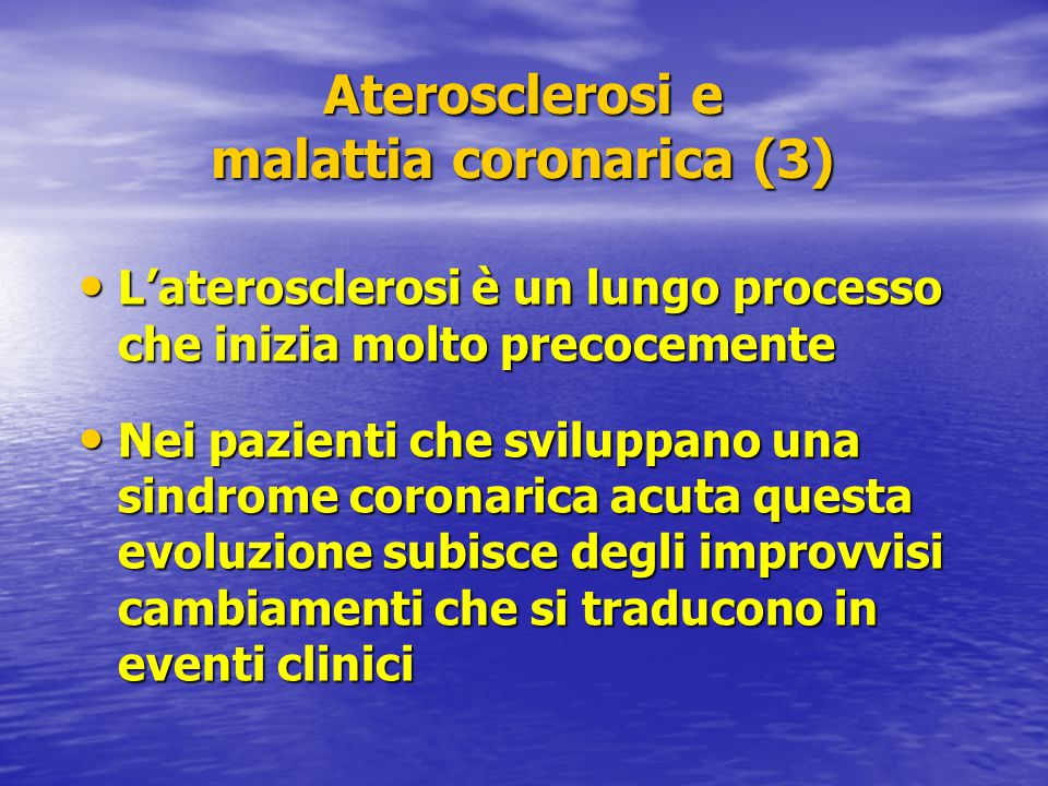 Aterosclerosi e malattia coronarica (3)