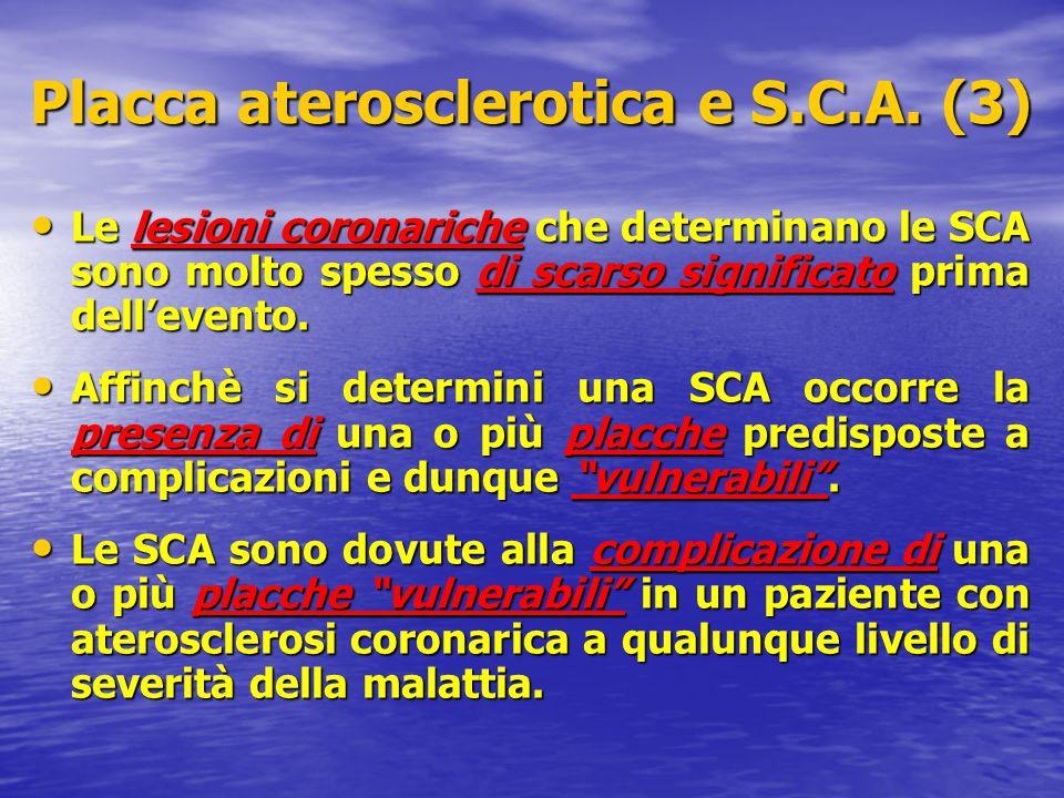 Placca aterosclerotica e S.C.A. (3)