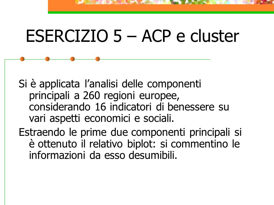 ESERCIZIO 5 – ACP e cluster