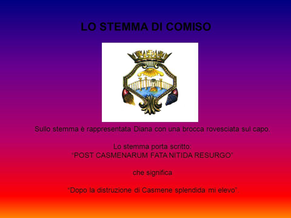LO STEMMA DI COMISO Sullo stemma è rappresentata Diana con una brocca rovesciata sul capo. Lo stemma porta scritto: