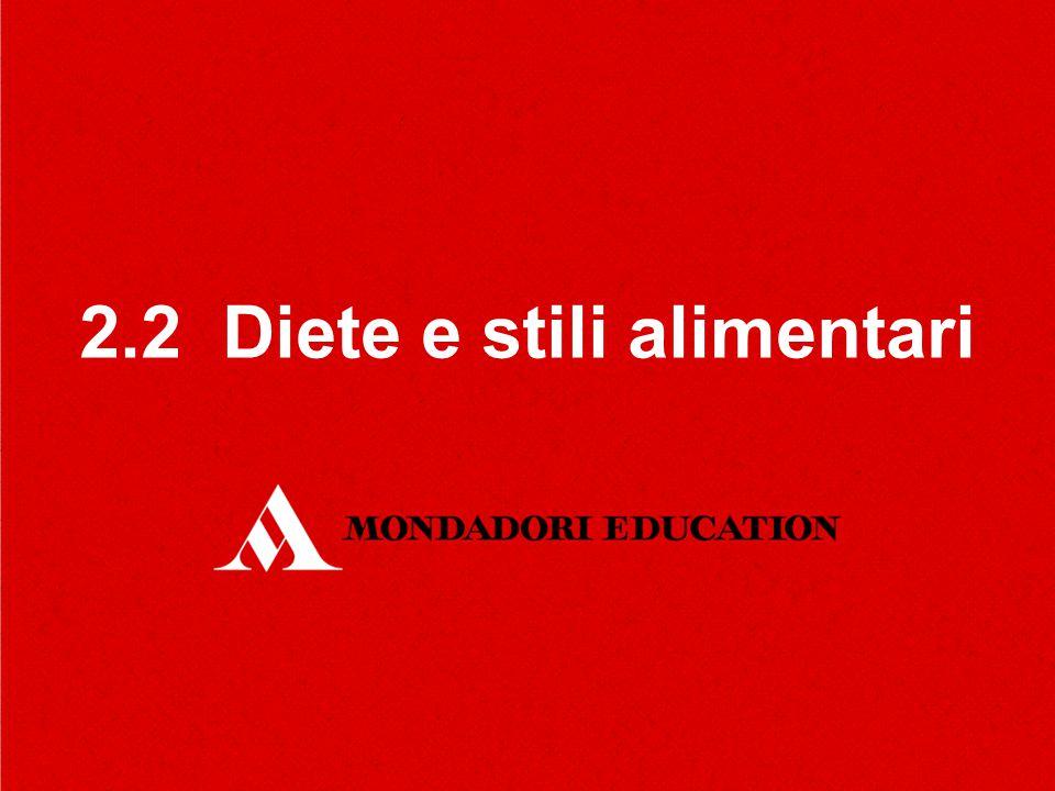 2.2 Diete e stili alimentari