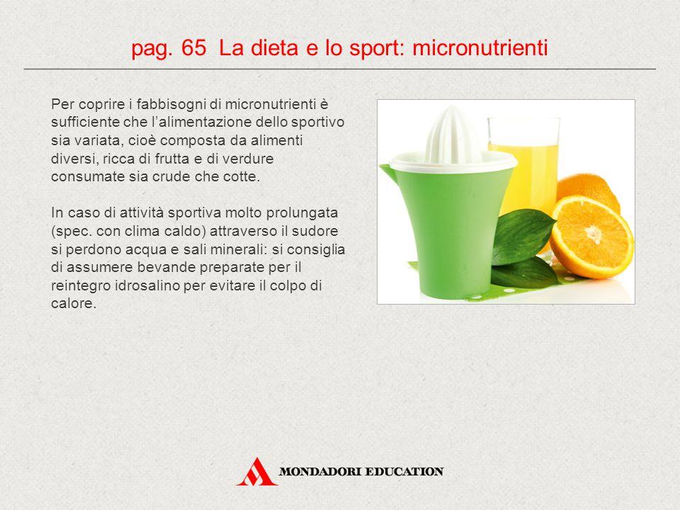 pag. 65 La dieta e lo sport: micronutrienti