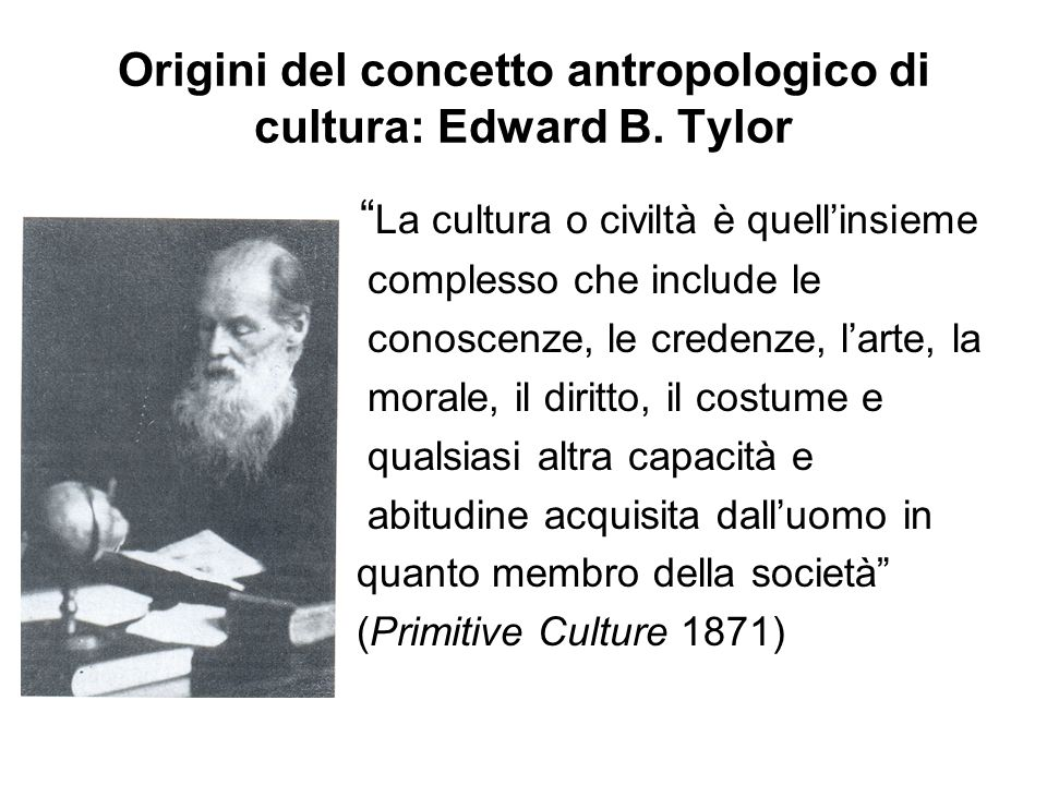 Origini del concetto antropologico di cultura: Edward B. Tylor