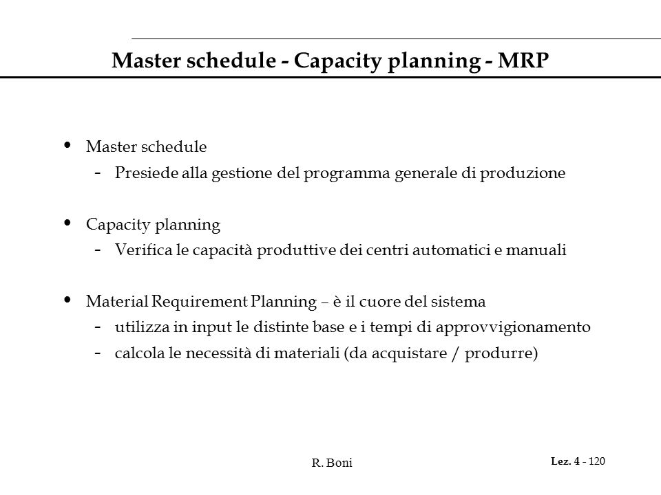 Master schedule - Capacity planning - MRP