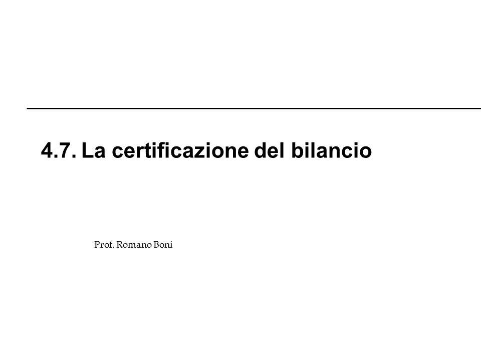 4.7. La certificazione del bilancio