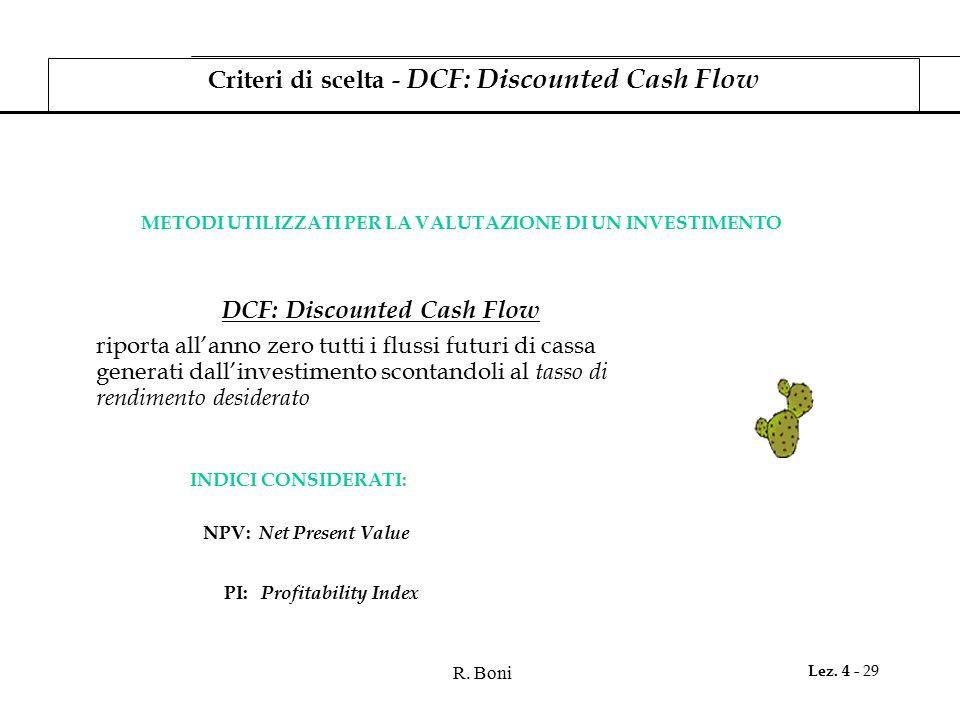 Criteri di scelta - DCF: Discounted Cash Flow