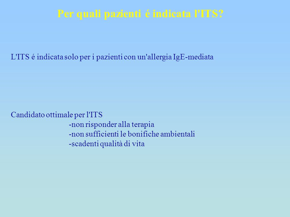 Per quali pazienti é indicata l ITS