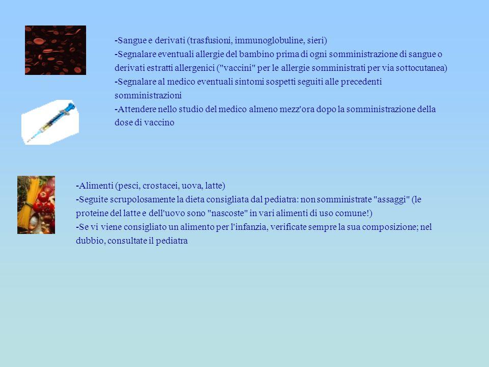 -Sangue e derivati (trasfusioni, immunoglobuline, sieri)