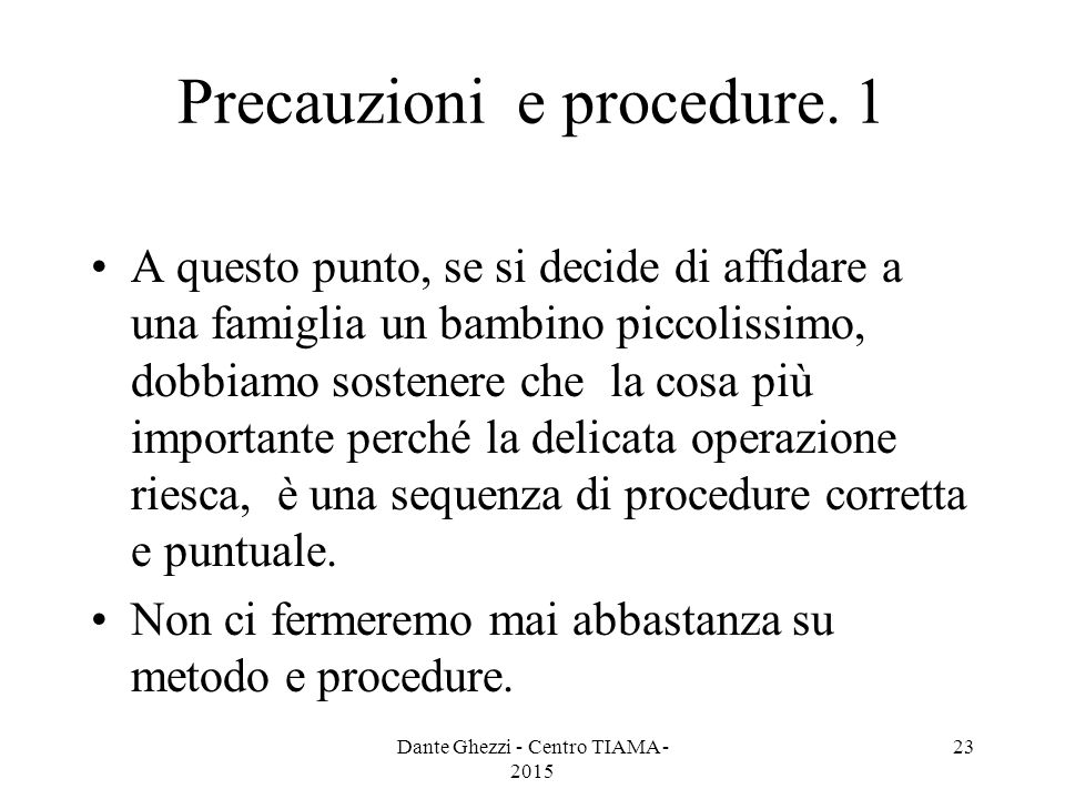 Precauzioni e procedure. 1
