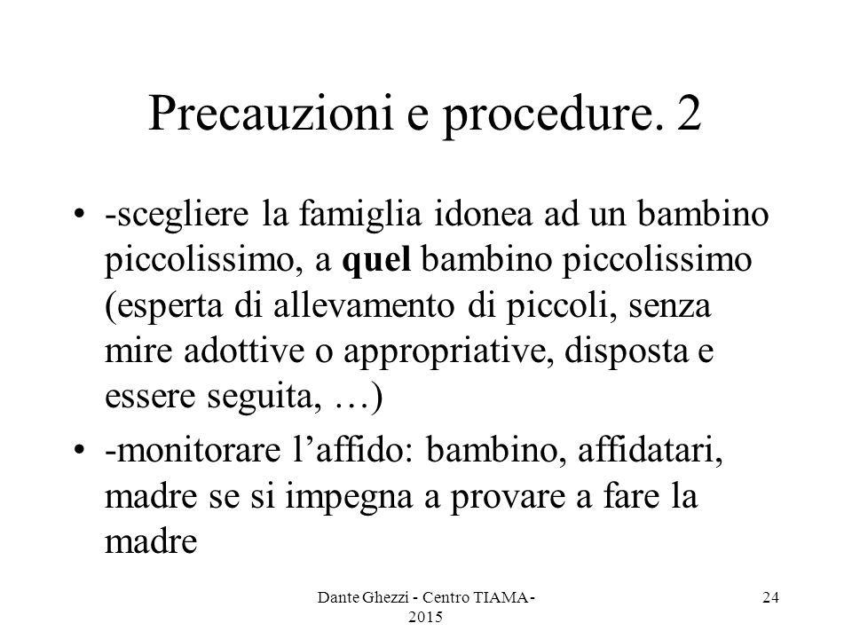 Precauzioni e procedure. 2