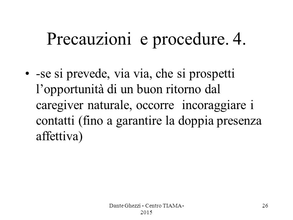 Precauzioni e procedure. 4.