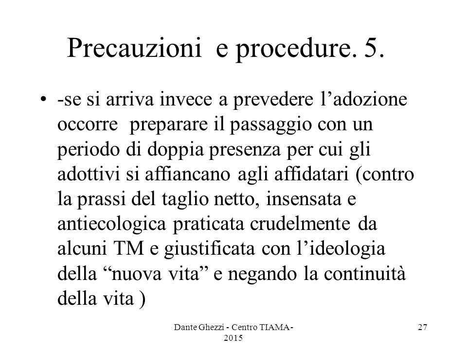 Precauzioni e procedure. 5.