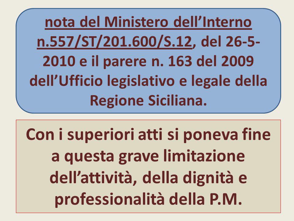 nota del Ministero dell'Interno n. 557/ST/201. 600/S