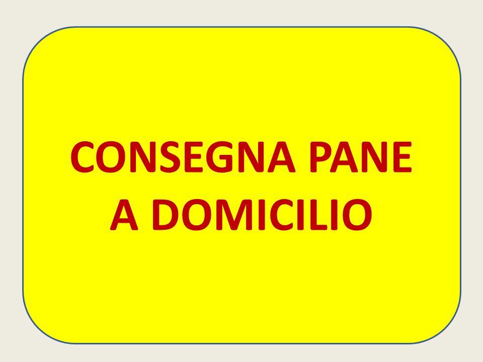 CONSEGNA PANE A DOMICILIO