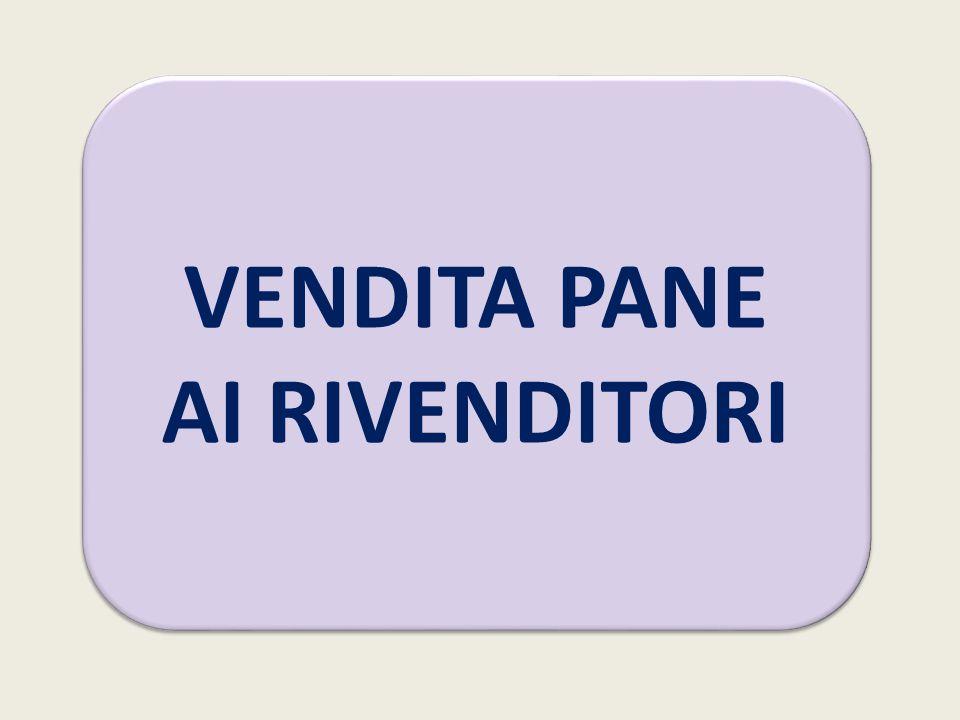 VENDITA PANE AI RIVENDITORI