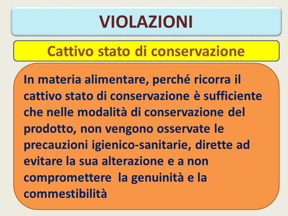 Cattivo stato di conservazione