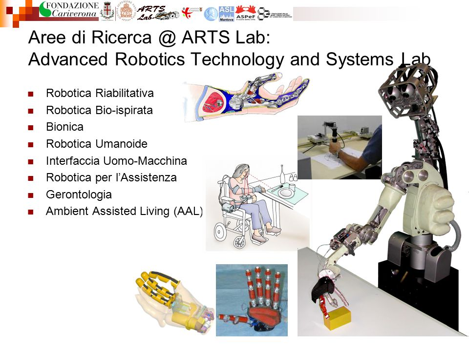 Aree di Ricerca @ ARTS Lab: Advanced Robotics Technology and Systems Lab