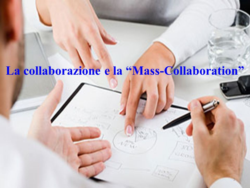 La collaborazione e la Mass-Collaboration