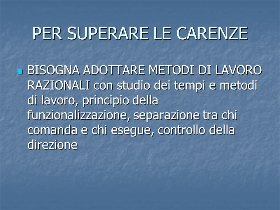 PER SUPERARE LE CARENZE