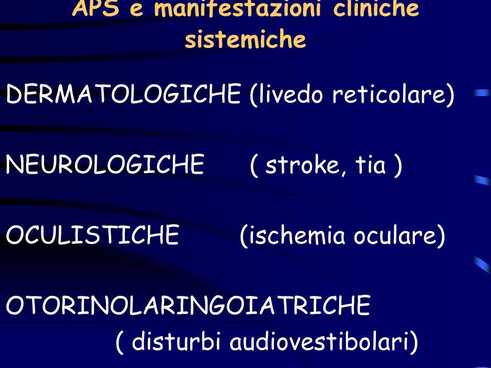 APS e manifestazioni cliniche sistemiche