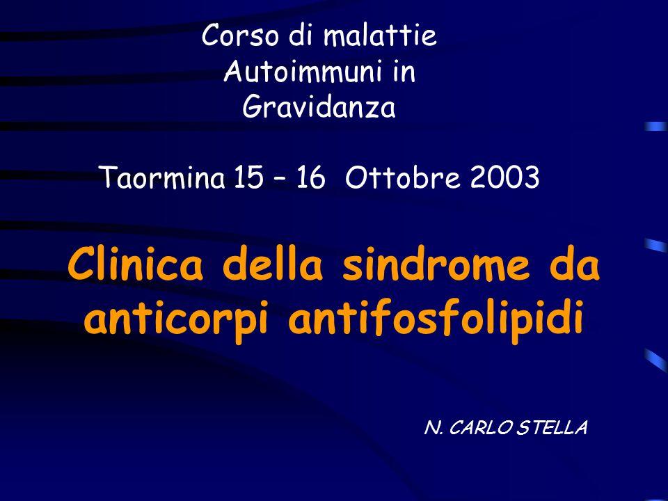 Clinica della sindrome da anticorpi antifosfolipidi