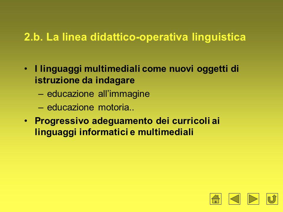 2.b. La linea didattico-operativa linguistica