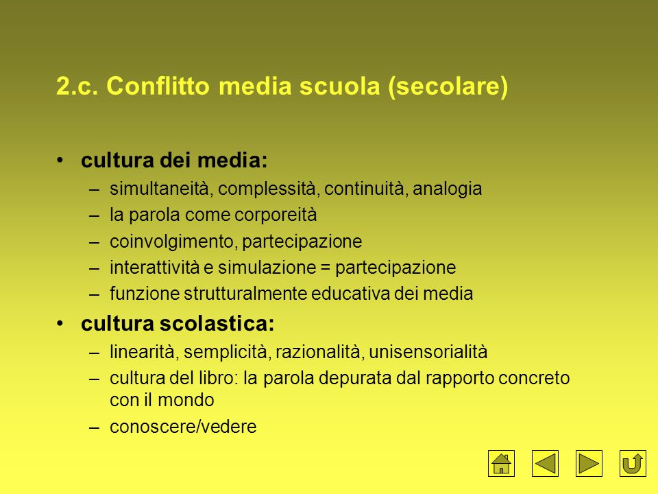 2.c. Conflitto media scuola (secolare)