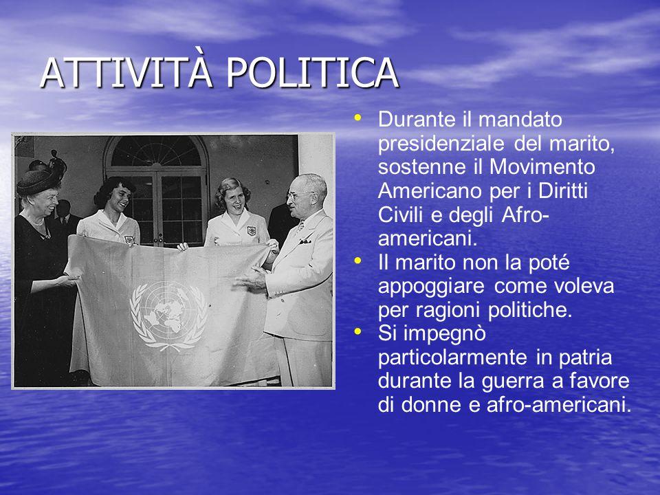 ATTIVITÀ POLITICA Durante il mandato presidenziale del marito, sostenne il Movimento Americano per i Diritti Civili e degli Afro-americani.