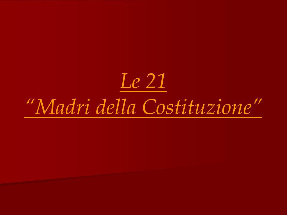 Le 21 Madri della Costituzione