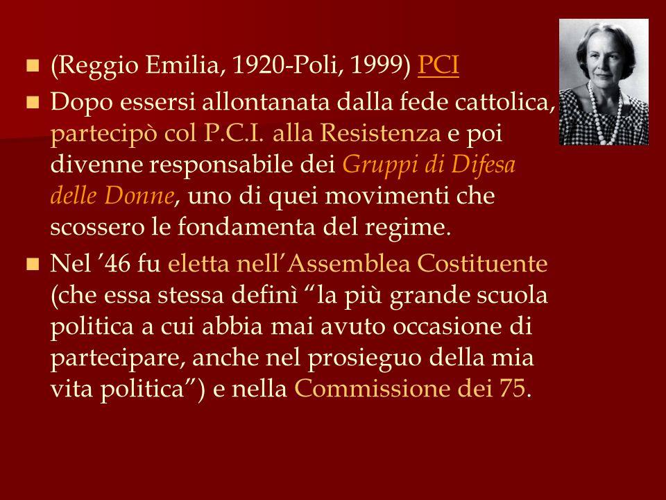(Reggio Emilia, 1920-Poli, 1999) PCI
