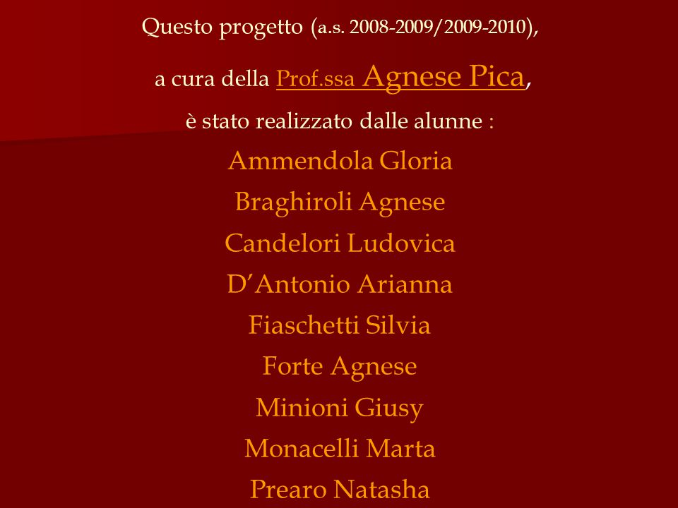 Ammendola Gloria Braghiroli Agnese Candelori Ludovica