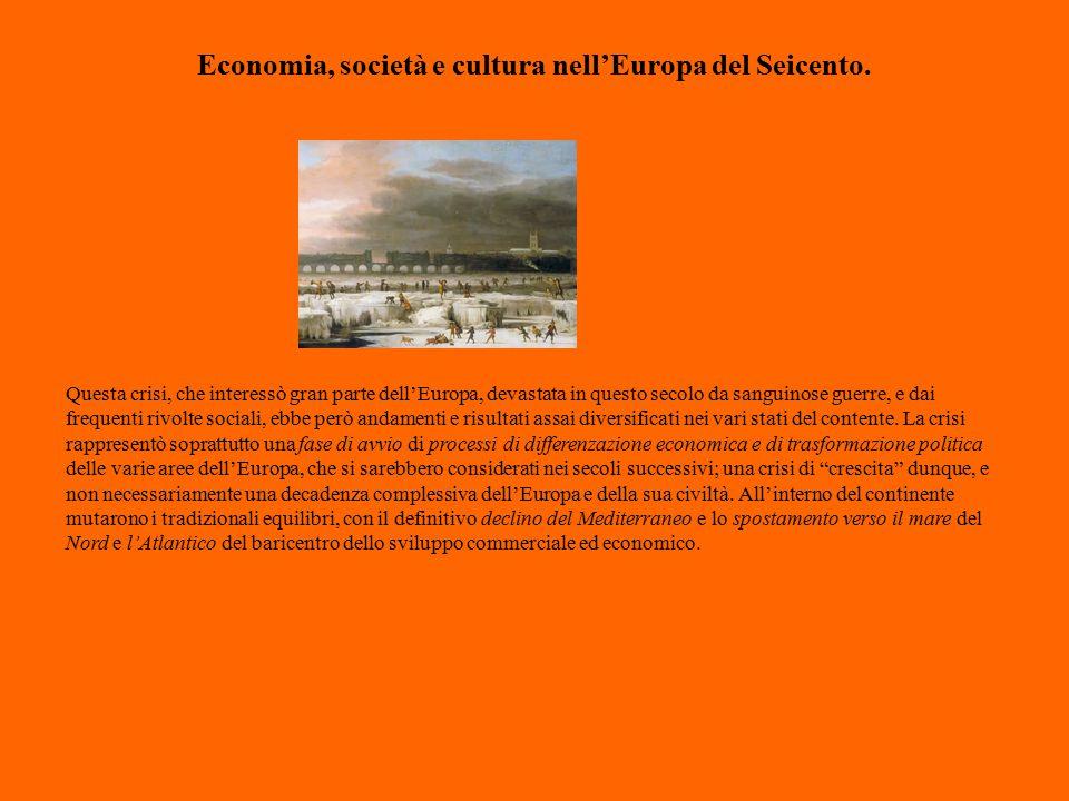 Economia, società e cultura nell'Europa del Seicento.