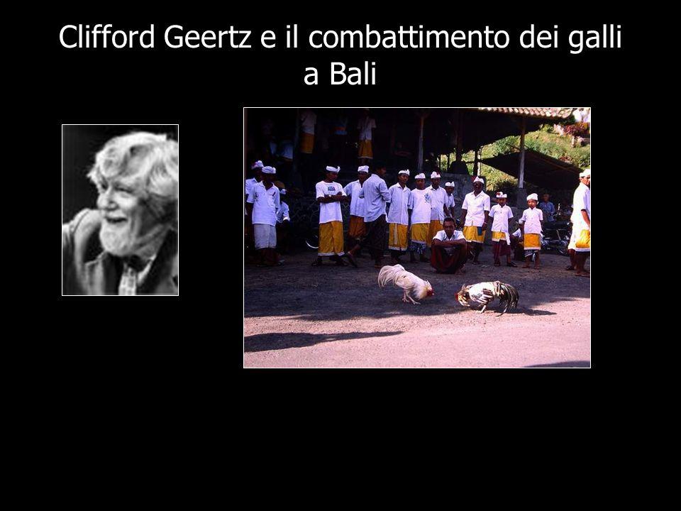 Clifford Geertz e il combattimento dei galli a Bali
