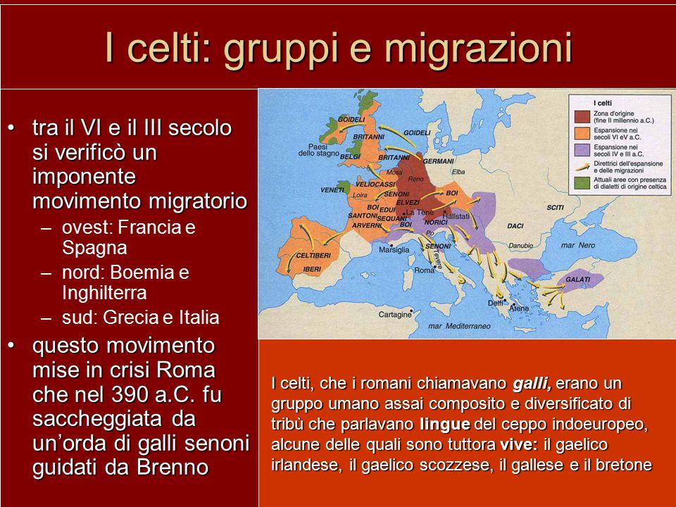 I celti: gruppi e migrazioni