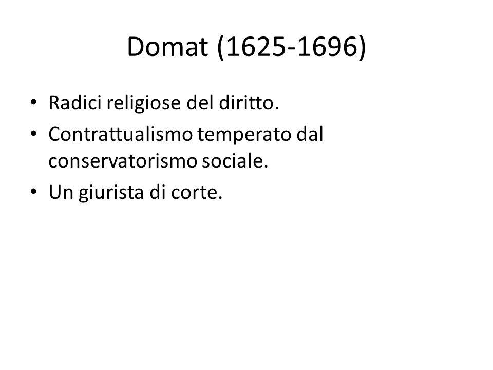 Domat (1625-1696) Radici religiose del diritto.