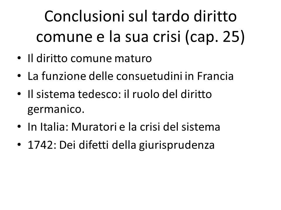 Conclusioni sul tardo diritto comune e la sua crisi (cap. 25)