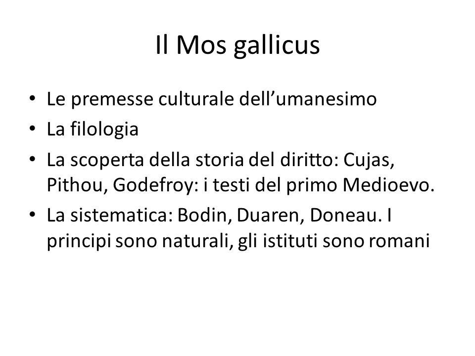 Il Mos gallicus Le premesse culturale dell'umanesimo La filologia